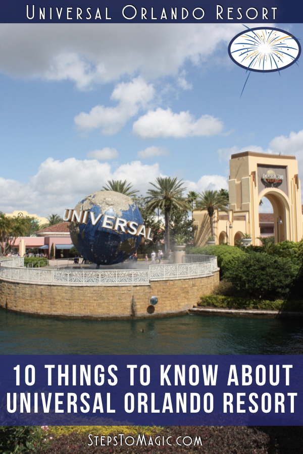 10 Things To Know About Universal Orlando Resort