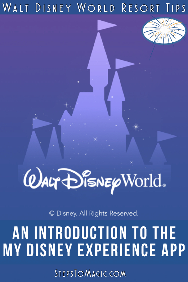 An Introduction to the My Disney Experience App