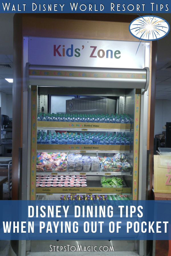Best Disney Dining Tips when Paying out of Pocket - #StepstoMagic