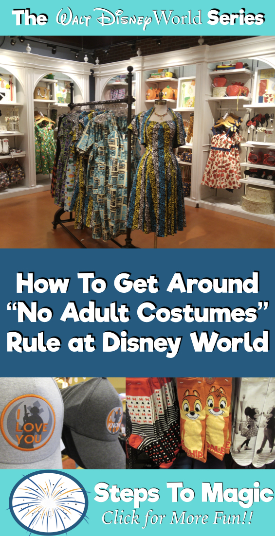 Best Ways to get around the No Adult Costumes at Disney Rule