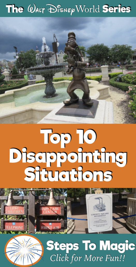 Top 10 Disappointing Situations at Disney World