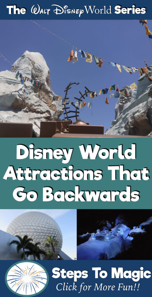 Disney Attractions that go Backwards