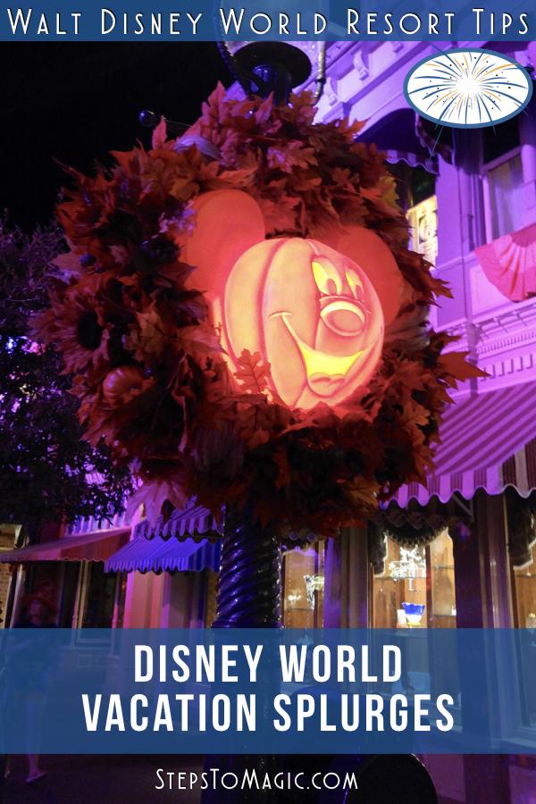 Disney World Vacation Splurges
