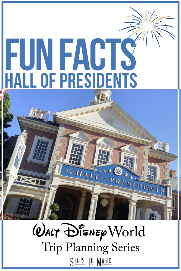 Fun Facts about the Hall of Presidents