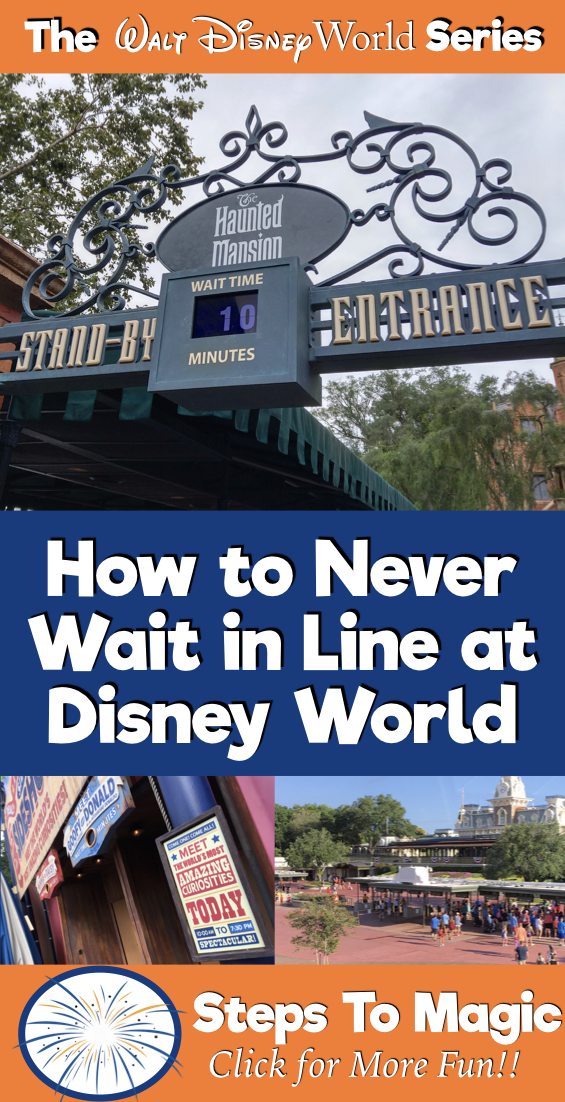 How To Never Wait in Line at Walt Disney World