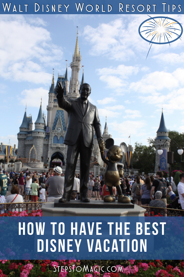 How to Have the Best Disney World Vacation