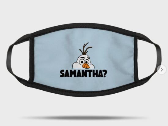 Samantha? Face Mask