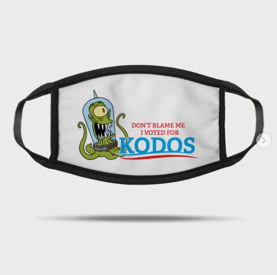 Don't Blame Me I Voted for Kodos Mask