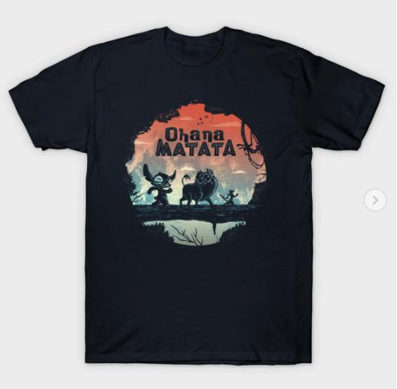 Ohana Matata T-Shirt
