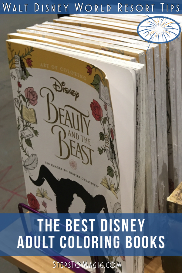 The Best Disney Adult Coloring Books Steps To Magic