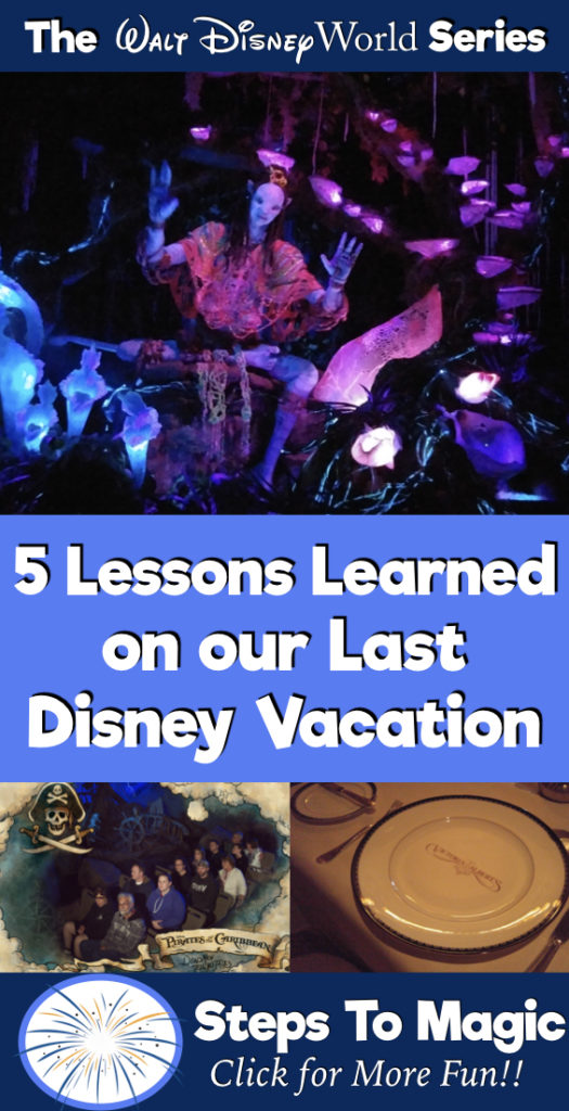 5 things we learned on our last Disney Vacation