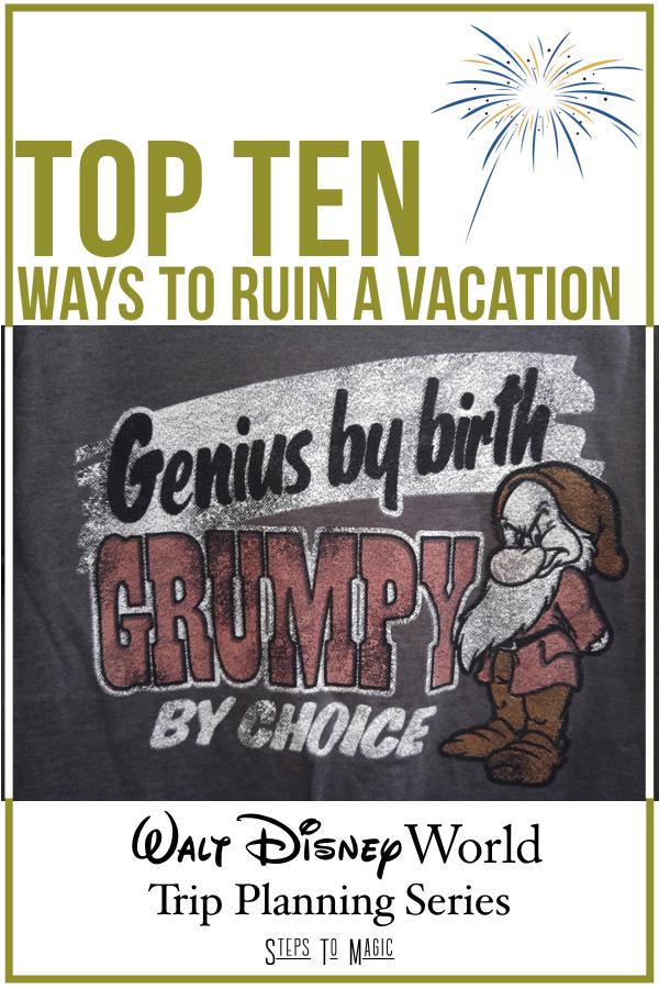 Top Ways to Ruin a Disney Vacation